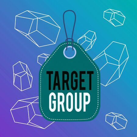Word writing text Target Group. Business photo showcasing Particular showing that an advertisement intended to reach to Empty tag blank space colorful background label rectangle attached string