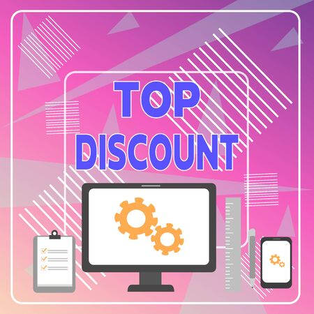 Word writing text Top Discount. Business photo showcasing Best Price Guaranteed Hot Items Crazy Sale Promotions Business Concept PC Monitor Mobile Device Clipboard Ruler Ballpoint Pen