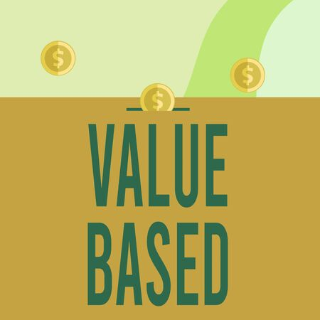 Text sign showing Value Based. Business photo showcasing Considering the product worth in satisfying the customer Three gold spherical coins value thousand dollars one bounce to piggy bank