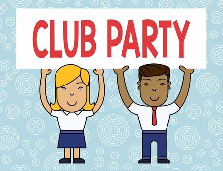 Word writing text Club Party. Business photo showcasing social gathering in a place that is informal and can have drinks Two Smiling People Holding Big Blank Poster Board Overhead with Both Hands