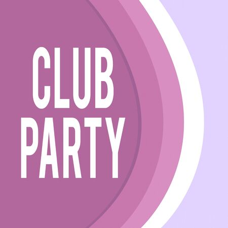 Handwriting text Club Party. Conceptual photo social gathering in a place that is informal and can have drinks Three Tone Curve with Shadow Dividing Background into Light and Dark in Maroon Reklamní fotografie