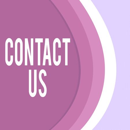 Handwriting text Contact Us. Conceptual photo Group of demonstrating that rendering costumer service through telecom Three Tone Curve with Shadow Dividing Background into Light and Dark in Maroon