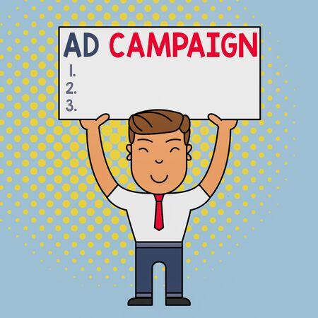 Conceptual hand writing showing Ad Campaign. Concept meaning promotion of specific product or service through internet Smily Man Standing Holding Placard Overhead with Both Hands Imagens