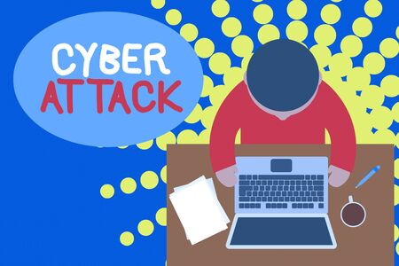 Word writing text Cyber Attack. Business photo showcasing An attempt by hackers to Damage Destroy a Computer System Upper view young man sitting working table laptop documents coffee cup pen