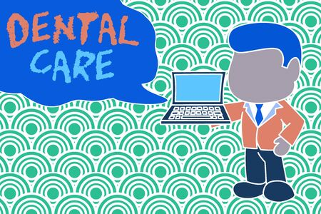 Conceptual hand writing showing Dental Care. Concept meaning maintenance of healthy teeth or to keep it clean for future Standing businessman holding open laptop right hand side