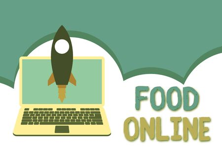 Conceptual hand writing showing Food Online. Concept meaning asking for something to eat using phone app or website Launching rocket up laptop Startup Developing goal objective
