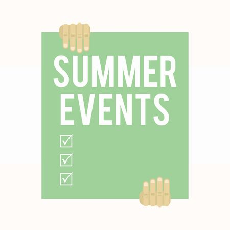 Writing note showing Summer Events. Business concept for Celebration Events that takes place during summertime Two hands holding big blank rectangle up down Geometrical background Stock Photo