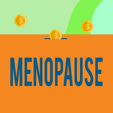 Text sign showing Menopause. Business photo showcasing Period of peranalysisent cessation or end of menstruation cycle Three gold spherical coins value thousand dollars one bounce to piggy bank