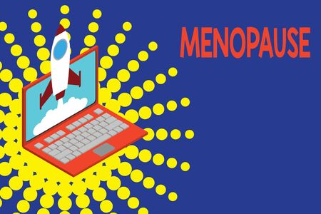 Conceptual hand writing showing Menopause. Concept meaning Period of peranalysisent cessation or end of menstruation cycle Rocket launching clouds laptop Startup project growing SEO 免版税图像 - 130361124