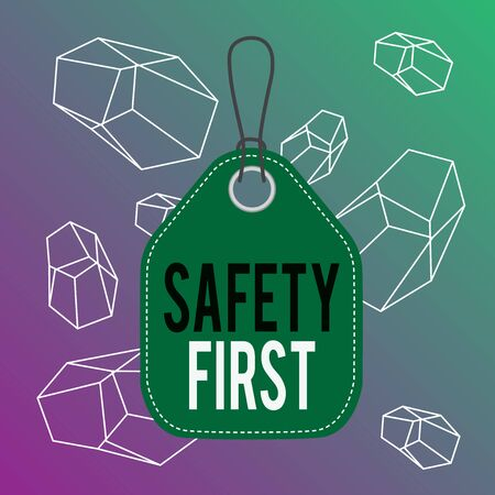 Word writing text Safety First. Business photo showcasing Avoid any unnecessary risk Live Safely Be Careful Pay attention Empty tag blank space colorful background label rectangle attached string