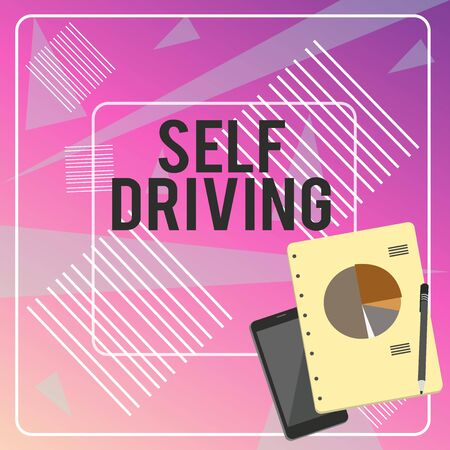 Conceptual hand writing showing Self Driving. Concept meaning Autonomous vehicle Ability to navigate without huanalysis input Layout Smartphone Off Ballpoint Notepad Business Pie Chart Foto de archivo
