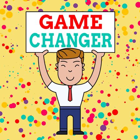 Writing note showing Game Changer. Business concept for Sports Data Scorekeeper Gamestreams Live Scores Team Admins Smiling Man Standing Holding Big Empty Placard Overhead with Both Hands
