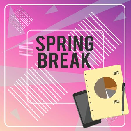 Conceptual hand writing showing Spring Break. Concept meaning Vacation period at school and universities during spring Layout Smartphone Off Ballpoint Notepad Business Pie Chart
