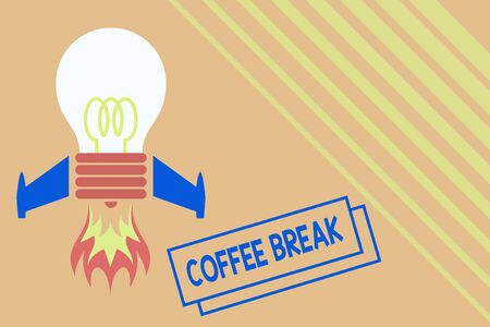 Conceptual hand writing showing Coffee Break. Concept meaning short time when you stop working to have a cup of coffee Top view launching bulb rocket fire base Project Fuel idea