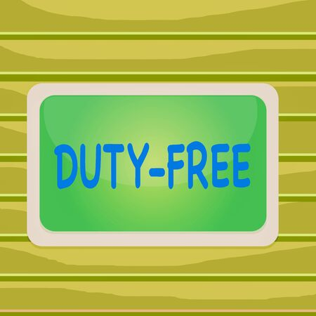 Conceptual hand writing showing Duty Free. Concept meaning Store or establisbhement that sells imported products witout tax Board rectangle white frame empty fixed color surface plank Imagens
