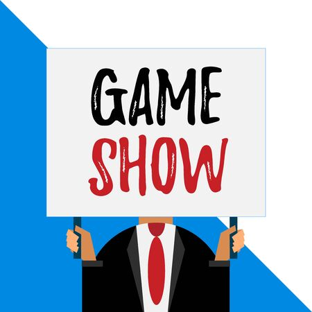 Conceptual hand writing showing Game Show. Concept meaning Program in television or radio with players that win prizes Man chest dressed dark suit tie face holding big rectangle