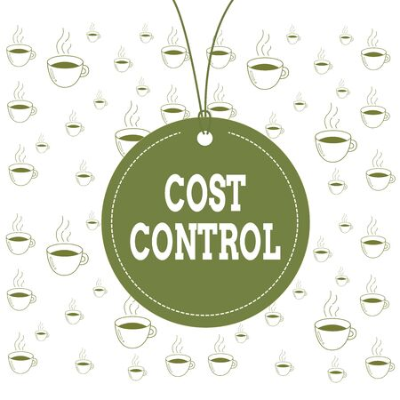 Writing note showing Cost Control. Business concept for practice of identifying and reducing business expenses Label string round empty tag colorful background small shape