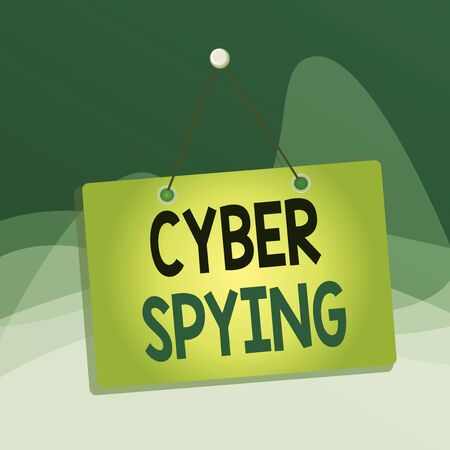 Writing note showing Cyber Spying. Business concept for form of cyber attack that steals classified or sensitive data Memo reminder empty board attached background rectangle