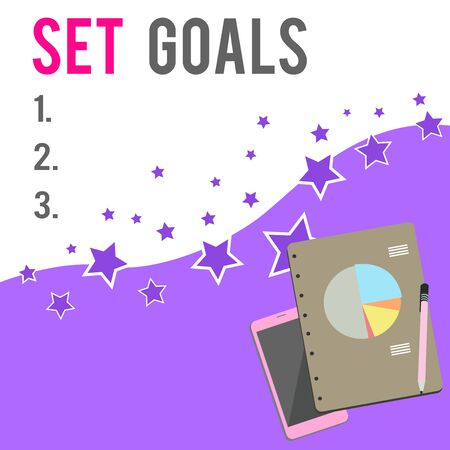 Text sign showing Set Goals. Business photo showcasing Defining or achieving something in the future based on plan Layout Smartphone Off Ballpoint Pen RingBound Notepad Business Pie Chart