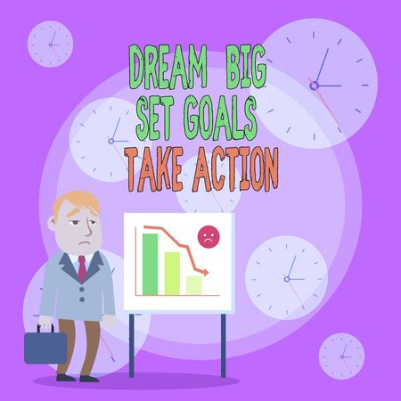 Writing note showing Dream Big Set Goals Take Action. Business concept for Motivation to follow your dreams Inspiration Businessman with Brief Case Standing Whiteboard Bar Chart