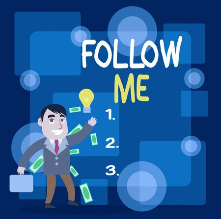 Writing note showing Follow Me. Business concept for Inviting a demonstrating or group to obey your prefered leadership Successful Businessman Generating Idea or Finding Solution Stockfoto
