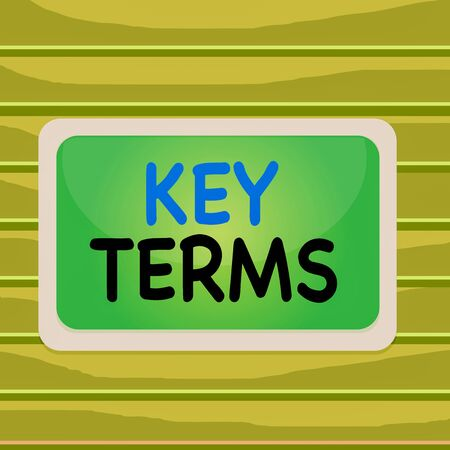 Conceptual hand writing showing Key Terms. Concept meaning Words that can help a demonstrating in searching information they need Board rectangle white frame empty fixed color surface plank