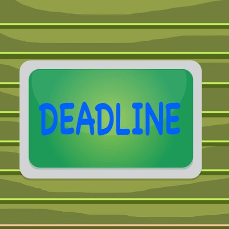 Conceptual hand writing showing Deadline. Concept meaning Period of time by which something must be finished or accomplished Board rectangle white frame empty fixed color surface plank