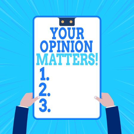 Conceptual hand writing showing Your Opinion Matters. Concept meaning show you do not agree with something that just been said Two male hands holding electronic device geometrical background Stock Photo