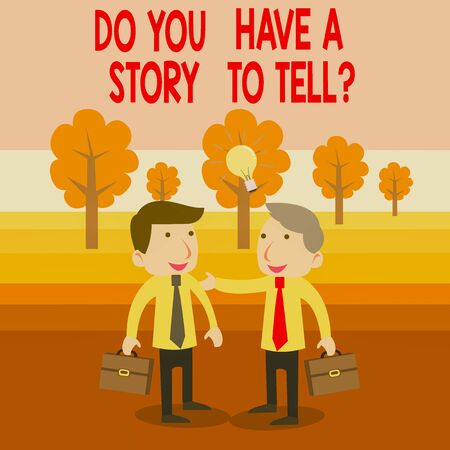 Text sign showing Do You Have A Story To Tell Question. Business photo text Storytelling Memories Tales Experiences Two White Businessmen Colleagues with Brief Cases Sharing Idea Solution