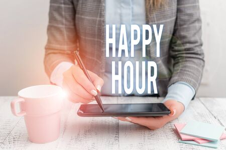 Writing note showing Happy Hour. Business concept for Spending time for activities that makes you relax for a while Business woman sitting with mobile phone and cup of coffee on the table