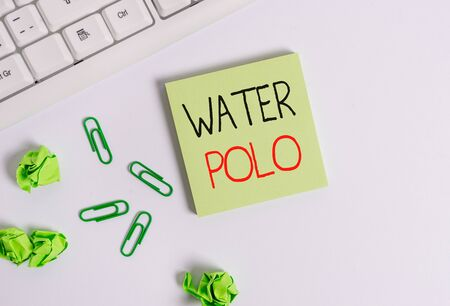 Handwriting text Water Polo. Conceptual photo competitive team sport played in the water between two teams Square empty green note paper with pencil on the white background and pc keyboard
