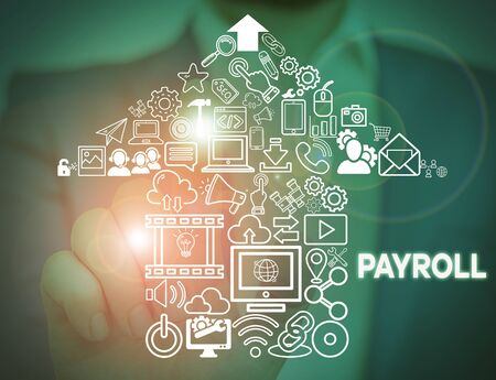 Text sign showing Payroll. Business photo showcasing Amount of wages and salaries paid by a company to its employees Male human wear formal work suit presenting presentation using smart device
