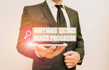 Word writing text Don T Make Excuses Make Progress. Business photo showcasing Keep moving stop blaming others