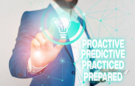 Word writing text Proactive Predictive Practiced Prepared. Business photo showcasing Preparation Strategies Management Male human wear formal work suit presenting presentation using smart device Фото со стока