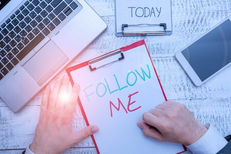Text sign showing Follow Me. Business photo showcasing Inviting a demonstrating or group to obey your prefered leadership
