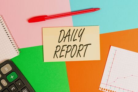 Handwriting text Daily Report. Conceptual photo document containing information of of activities done ina day Office appliance colorful square desk study supplies empty paper sticker