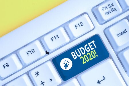 Word writing text Budget 2020. Business photo showcasing estimate of income and expenditure for next or current year White pc keyboard with empty note paper above white background key copy space