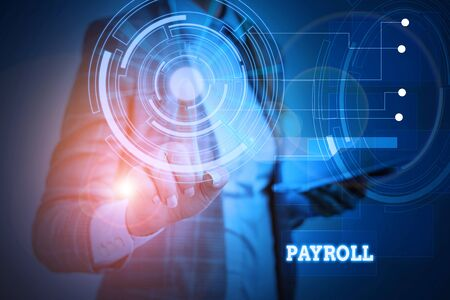 Word writing text Payroll. Business photo showcasing Amount of wages and salaries paid by a company to its employees Woman wear formal work suit presenting presentation using smart device