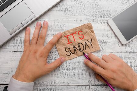 Handwriting text writing It S Sunday. Conceptual photo Day of rest and religious worship Part of the weekend