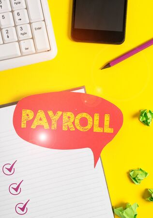 Handwriting text Payroll. Conceptual photo Amount of wages and salaries paid by a company to its employees Empty red bubble paper on the table with pc keyboard