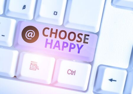 Word writing text Choose Happy. Business photo showcasing ability to create real and lasting happiness for yourself White pc keyboard with empty note paper above white background key copy space 版權商用圖片