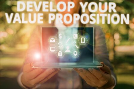 Writing note showing Develop Your Value Proposition. Business concept for Prepare marketing strategy sales pitch