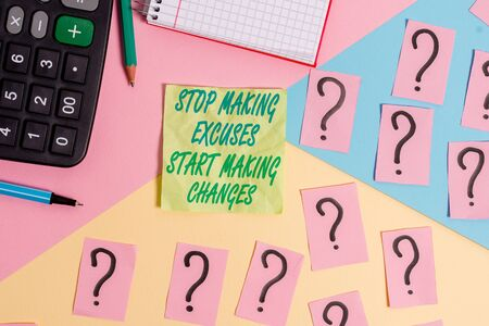 Text sign showing Stop Making Excuses Start Making Changes. Business photo text Do not give an excuse Act instead Mathematics stuff and writing equipment above pastel colours background