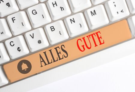 Word writing text Alles Gute. Business photo showcasing geranalysis translation all the best for birthday or any occasion White pc keyboard with empty note paper above white background key copy space Stock Photo