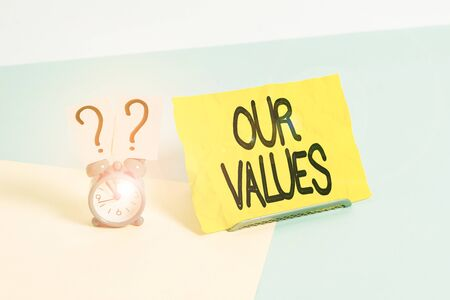 Handwriting text writing Our Values. Conceptual photo list of morals companies or individuals commit to do them Stok Fotoğraf