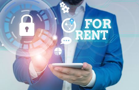 Writing note showing For Rent. Business concept for when you make property available for purchasing temporarily Male human wear formal suit presenting using smart device