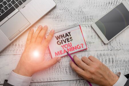 Word writing text What Gives You Meaning Question. Business photo showcasing your purpose or intentions in life Stock Photo