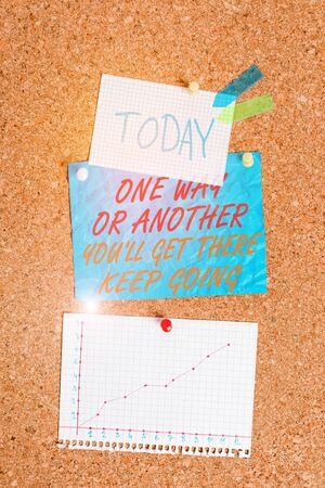 Handwriting text One Way Or Another You Ll Get There Keep Going. Conceptual photo Keep trying to succeed Corkboard color size paper pin thumbtack tack sheet billboard notice board Фото со стока