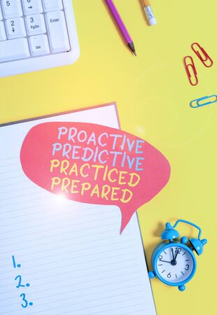 Conceptual hand writing showing Proactive Predictive Practiced Prepared. Concept meaning Preparation Strategies Management Empty red bubble paper on the table with pc keyboard