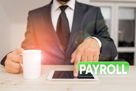Word writing text Payroll. Business photo showcasing Amount of wages and salaries paid by a company to its employees